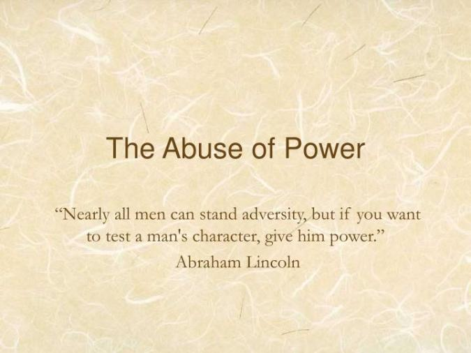 the-abuse-of-power-n